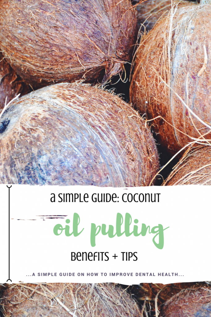 a simple guide to coconut oil pulling