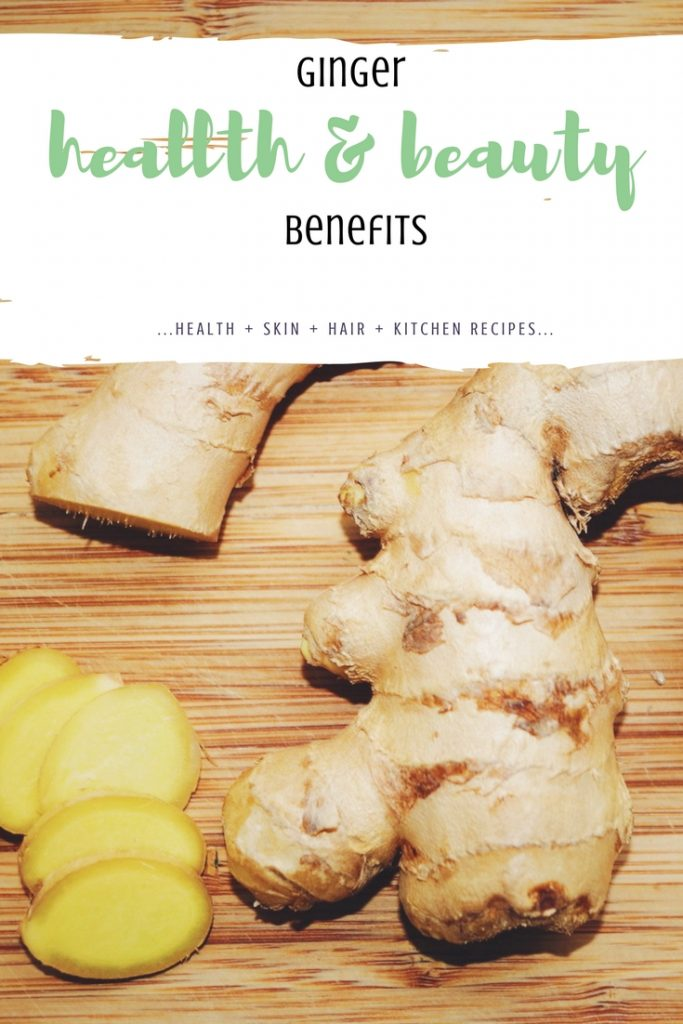 ginger health benefits and uses for skin and hair