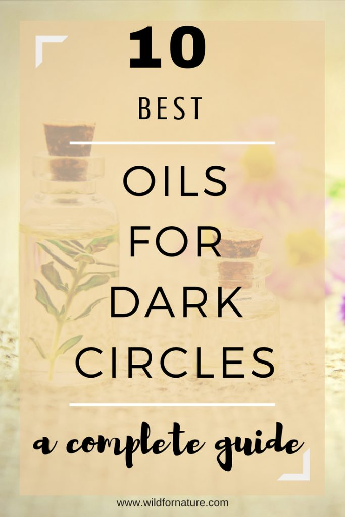which oil is best for dark circles complete guide