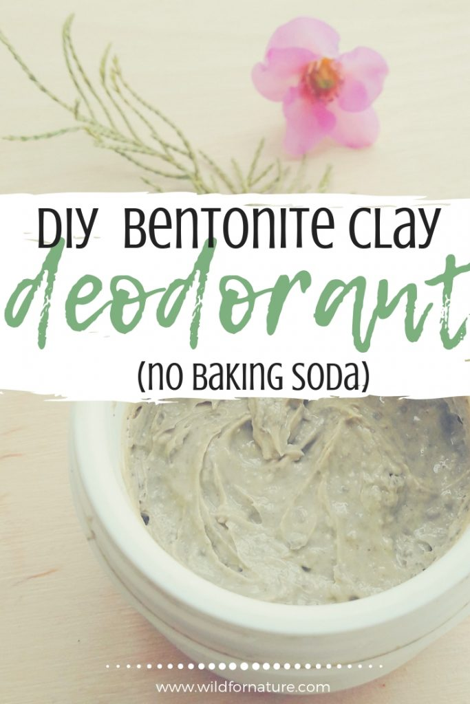 homemade deodorant with bentonite clay