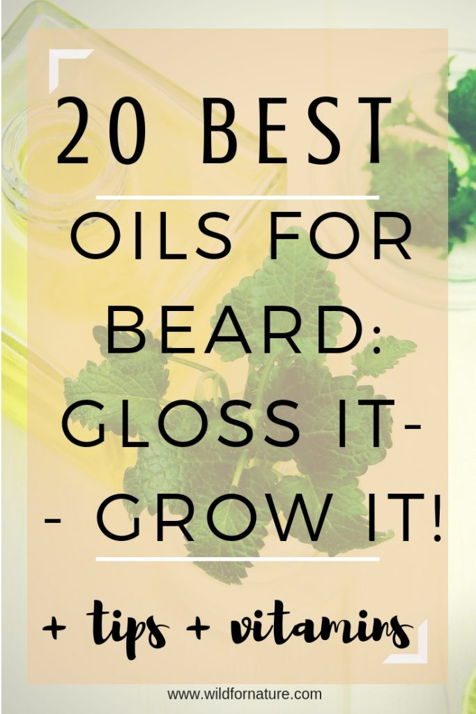 20 best oils for beard growth and care
